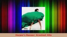 Read  Harpers Bazaar Greatest Hits PDF Free