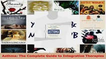 Read  Asthma The Complete Guide to Integrative Therapies EBooks Online