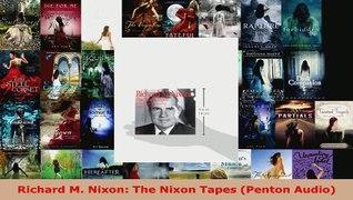 Download Richard M Nixon The Nixon Tapes Penton Audio Ebook