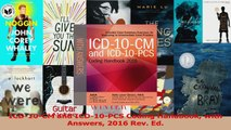 PDF Download  ICD10CM and ICD10PCS Coding Handbook with Answers 2016 Rev Ed Download Online