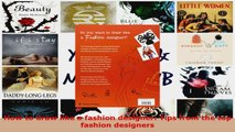 Read  How to draw like a fashion designer Tips from the top fashion designers EBooks Online