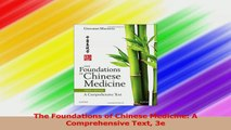 The Foundations of Chinese Medicine A Comprehensive Text 3e PDF