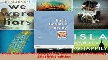 Basic Geriatric Nursing Wold Basic Geriatric Nursing 5th fifth edition Read Online