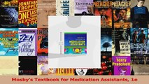 Read  Mosbys Textbook for Medication Assistants 1e Ebook Free