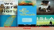 Read  500 Hymns for Instruments Book B  Trumpet Clarinet Ebook Free