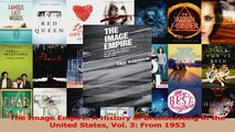 Read  The Image Empire A History of Broadcasting in the United States Vol 3 From 1953 Ebook Free