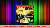 Read  Grim Fandango Primas Official Strategy Guide PDF Free