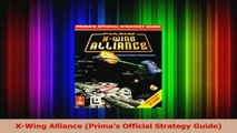 Download  XWing Alliance Primas Official Strategy Guide PDF Free
