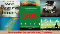Download  The Canadian Brass Christmas Trombone Ebook Free
