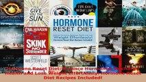 Read  Hormone Reset Diet Balance Hormones Recharge Health and Lose Weight Effortlessly Hormone PDF Online