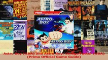 Read  Astro Boy GBA and Astro Boy Omega Factor GBA Prima Official Game Guide PDF Free