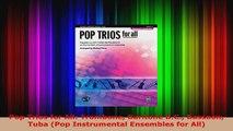 Read  Pop Trios for All Trombone Baritone BC Bassoon Tuba Pop Instrumental Ensembles for PDF Free