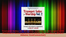 Read  Trumpet Solos for Worship Volume 2 Arranged with Keyboard Accompaniment With CD Audio PDF Free