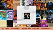 Read  3D User Interfaces Theory and Practice paperback PDF Online