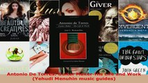 Read  Antonio De Torres Guitar MakerHis Life and Work Yehudi Menuhin music guides Ebook Free