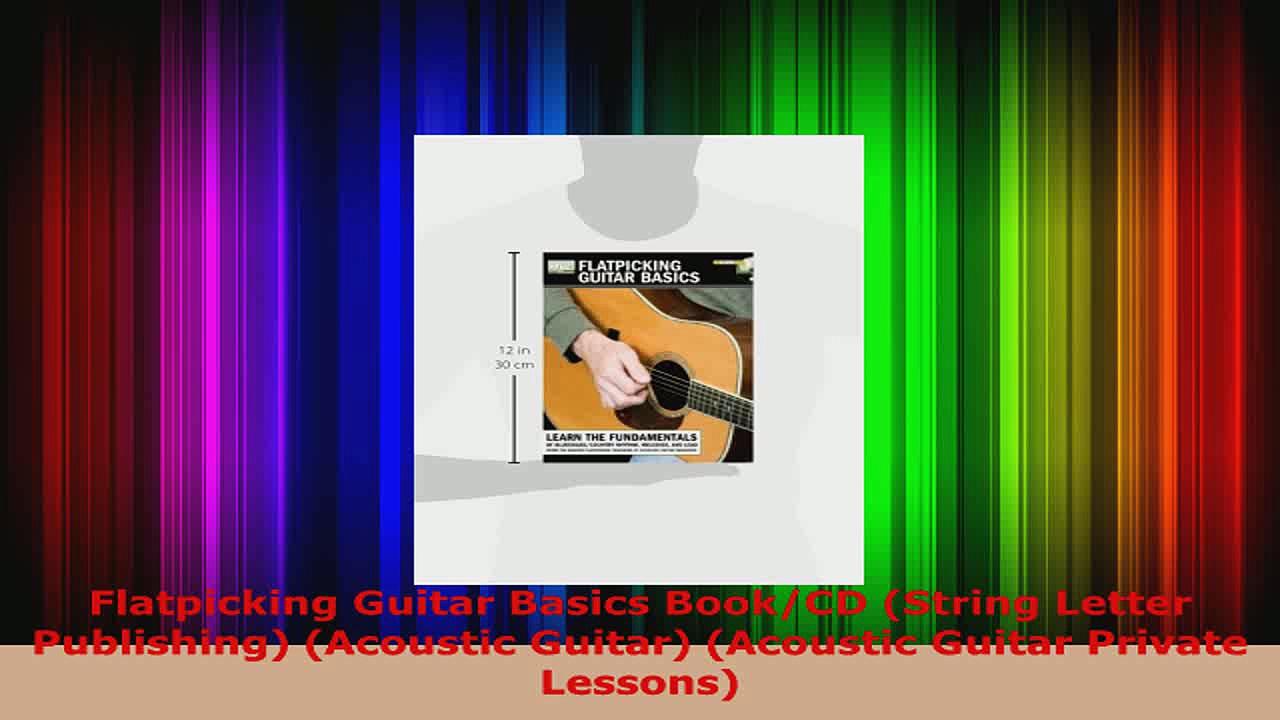 Read  Flatpicking Guitar Basics BookCD String Letter Publishing Acoustic Guitar Acoustic Ebook Free