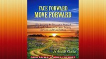 Face Forward Move Forward