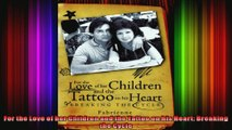 For the Love of her Children and the Tattoo on his Heart Breaking the Cycle