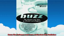 Buzz The Science and Lore of Alcohol and Caffeine