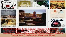 PDF Download  Edward Hopper  Company Hoppers Influence on Photography Robert Adams Diane Arbus Harry Download Online