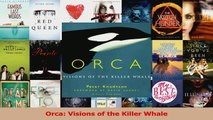 Read  Orca Visions of the Killer Whale Ebook Free