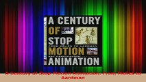 PDF Download  A Century of StopMotion Animation From Melies to Aardman Read Online