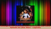 PDF Download  Revenge of the Sith Illustrated Screenplay Star Wars Episode III Star Wars  Legends Download Online