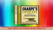 Sharpes Company The Siege of Badajoz January to April 1812 The Sharpe Series Book 13 Download