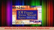 101 Things Teens Should Know: A Big Sisters Guide to Staying Out of Trouble and Other Helpful Hints