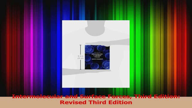 Read  Intermolecular and Surface Forces Third Edition Revised Third Edition Ebook Free