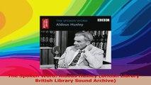 The Spoken Word Aldous Huxley British Library  British Library Sound Archive PDF