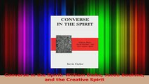 Converse in the Spirit William Blake Jacob Boehme and the Creative Spirit Read Online