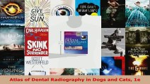 Read  Atlas of Dental Radiography in Dogs and Cats 1e Ebook Free