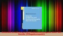 Enterale Ernährung und Medikamentengabe über die Sonde Pflegekompakt PDF Herunterladen