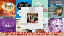 Download  OLIDES OLDIES OLDIES      38 CLASSIC HITS FROM THE 50S AND 60S  EZPLAY 243 EZ Play Ebook Free