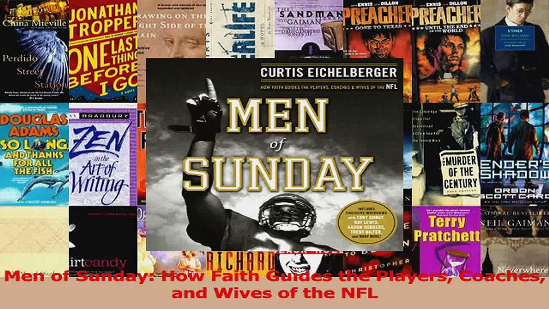 Download  Men of Sunday How Faith Guides the Players Coaches and Wives of the NFL PDF Free