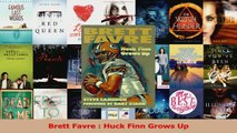 Read  Brett Favre  Huck Finn Grows Up Ebook Free