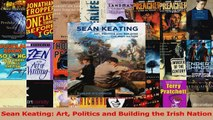 PDF Download  Sean Keating Art Politics and Building the Irish Nation PDF Online