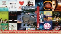 PDF Download  St Helena Ascension and Tristan da Cunha 2nd Bradt Travel Guide St Helena PDF Online