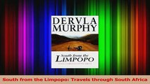 PDF Download  South from the Limpopo Travels through South Africa Download Online