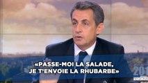 «Passe-moi la salade, je t'envoie la rhubarbe», Nicolas Sarkozy