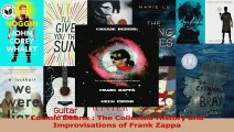 PDF Download  Cosmic Debris  The Collected History and Improvisations of Frank Zappa Read Online