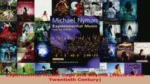 Read  Experimental Music Cage and Beyond Music in the Twentieth Century EBooks Online