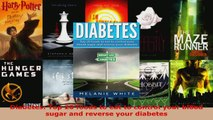 Read  Diabetes Top 20 foods to eat to control your blood sugar and reverse your diabetes EBooks Online