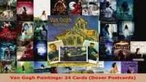 Read  Van Gogh Paintings 24 Cards Dover Postcards Ebook Free