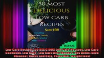 Low Carb Recipes 50 DELICIOUS Low Carb Recipes Low Carb Cookbook Low Carb  Low Carb Diet