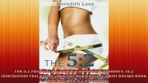 The 52 Fast Diet A Complete Guide for Beginners 52 Intermittent Fast Diet 52 Diet