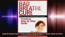 Bad Breathe Cure How to Cure Bad Breath Pronto How to Cure Bad Breath