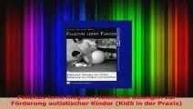 Felizitas lernt fliegen Praktische Übungen zur Förderung autistischer Kinder KidS in der PDF Kostenlos