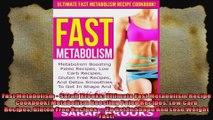 Fast Metabolism  Sarah Brooks Ultimate Fast Metabolism Recipe Cookbook Metabolism